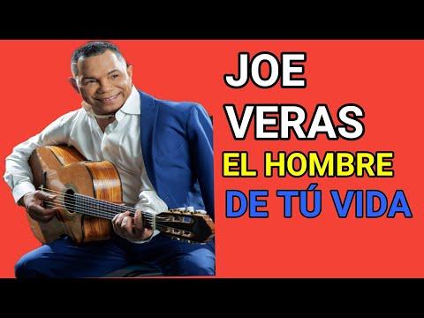 Joe Veras - El Hombre De Tu Vida