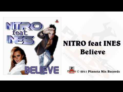 Nitro Feat. Ines - Believe - (Radio Edit)