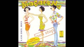 download lagu Los Del Rio - Macarena Non Stop Version  gratis