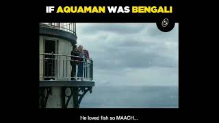 If Aquaman was bengali | Funny dubbing