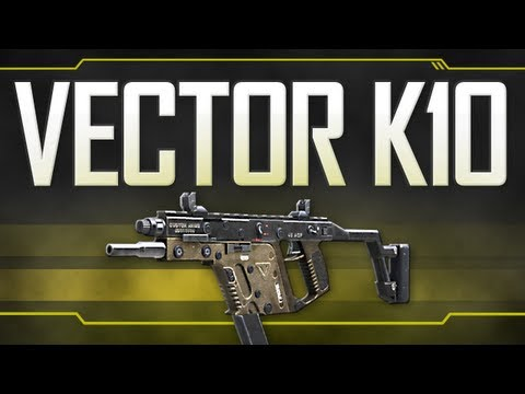 Vector K10 - Black Ops 2 Weapon Guide