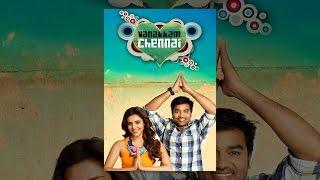 Vanakkam Chennai - Vanakkam Chennai