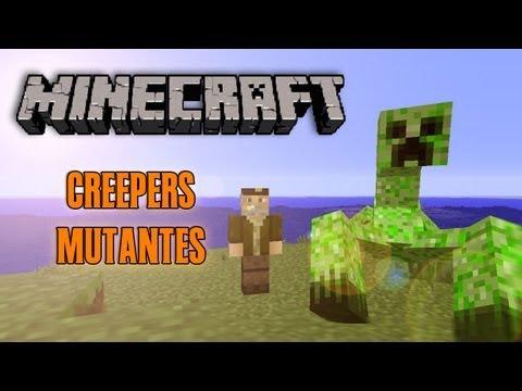 CREEPERS MUTANTES!! - MINECRAFT MOD