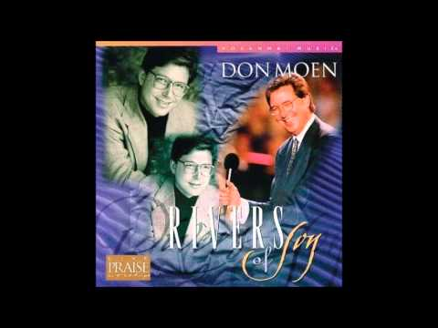 Don Moen- You Make Me Lie Down In Green Pastures (medley) (hosanna! Music) video