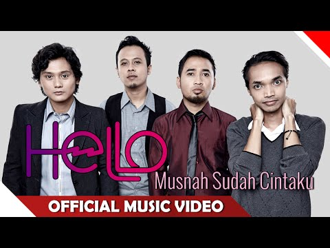 Hello - Musnah Sudah Cintaku - Official Music Video - NAGASWARA