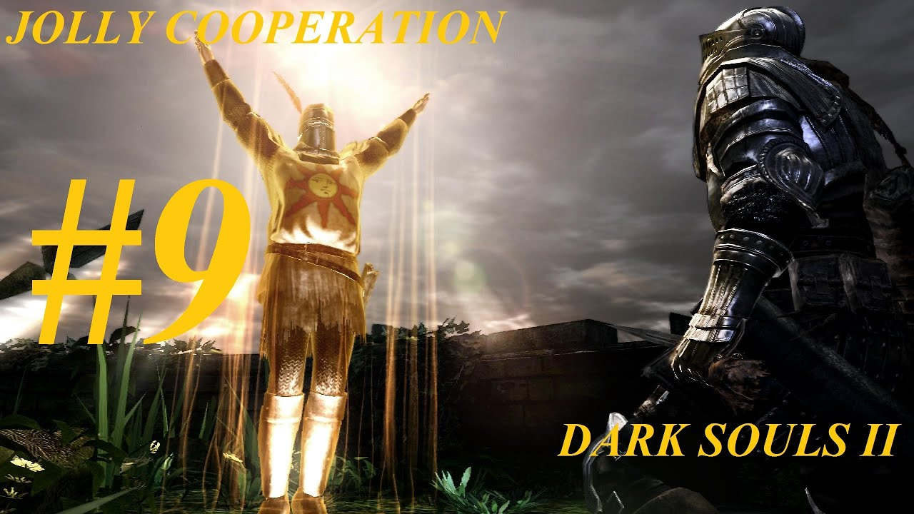 Jolly Cooperation Jolly Cooperation Dark Souls