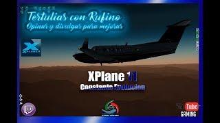TERTULIAS CON RUFINO- XPLANE 11 EN CONSTANTE EVOLUCION