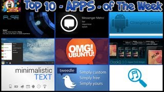 #205 APPS - Top 10 Best Apps of The week - OMG Droid Desk