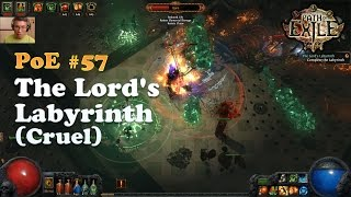 [Path of Exile] The Lord's Labyrinth Cruel (Legacy League)