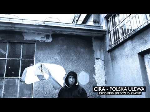 Cira - Polska Ulewa (prod. KPSN)