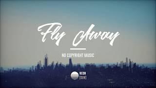 "FREE Background Music / Corporate Music ""Fly Away"" by Neon Sun"