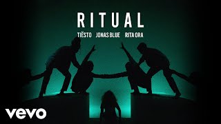 Tiësto, Jonas Blue, Rita Ora - Ritual (Official Audio)