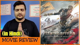 Manikarnika: The Queen of Jhansi - Movie Review