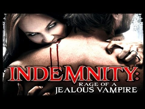 Watch Indemnity: Rage of a Jealous Vampire (2014) Online Free Putlocker