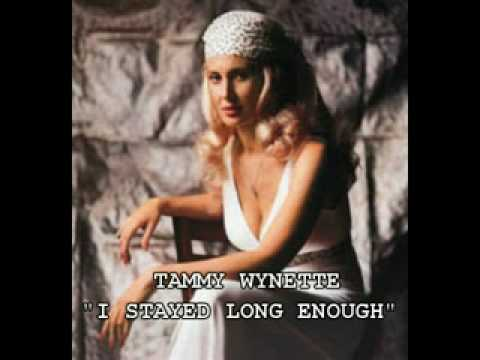 """TAMMY WYNETTE - """"I STAYED LONG ENOUGH"""""""