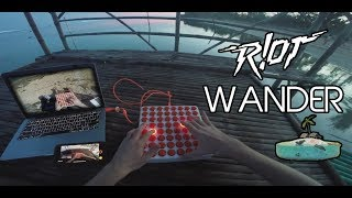 R!OT - Wander (Midi Fighter 64)
