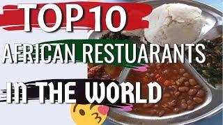 African Food Restaurants Near Me Top 10 List