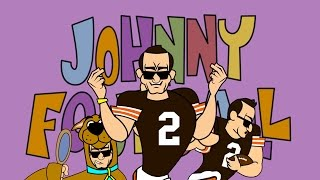 Johnny 'Football' Manziel is Johnny Bravo