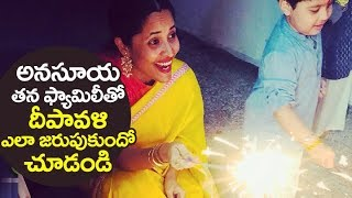Anchor Anasuya DIWALI Celebrations With Her Family | Anasuya unseen Video