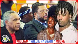Who was WILLIE HAGGART - William Moore?