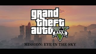 GTA 5 Gameplay - Mission: Eye in the sky