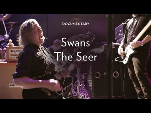 Swans &quot;The Seer&quot;