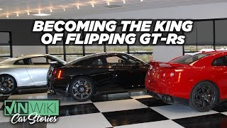 Making money and enemies flipping GT-Rs