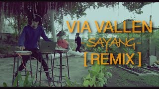 Sayang - Via Vallen (Skrillex) REMIX :D | by Alffy Rev