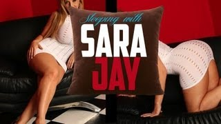 Sleeping with porn star Sara Jay