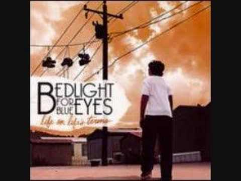 Bedlight For Blue Eyes - Walk With Me