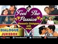 Download Feel The Passion : Romantic Dialogues With Songs ~ Audio Jukebox MP3 song and Music Video