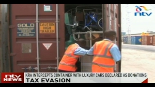 Tax evasion: KRA intercepts container with luxury cars declared as donations