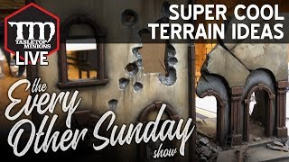 Super Cool Terrain Ideas - The Every Other Sunday Show