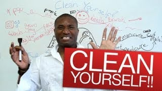 Speaking English - Clean yourself!!!