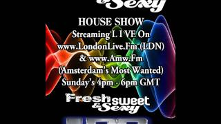 DJ MRcSp`pres. Sweet & Sexy House Sessions on LondonLive.Fm & AMW.Fm 12th May 2013