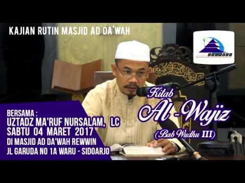 Kitab Al-Wajiz (Bab: Wudhu III) - Ustadz Ma'ruf Nursalam, Lc