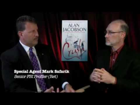 FBI Profiler Mark Safarik, Author Alan Jacobson PART 1