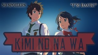 Must Watch Anime - Kimi No Na Wa Movie Review + Channel Update [HD]