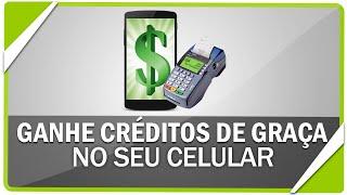 Como colocar créditos de graça no seu celular (alternativa ao Mcent)