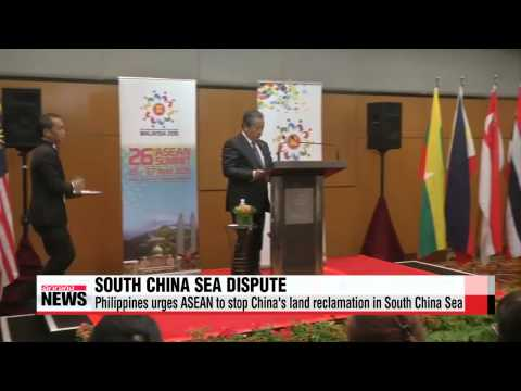 Philippines calls for stop to China′s land reclamation in South China Sea   아세안