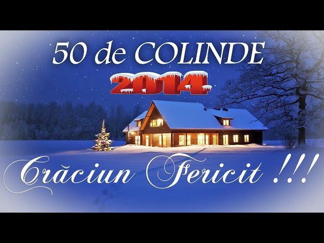 50 DE COLINDE PENTRU SEARA DE CRACIUN [COLAJ NOU 2014]