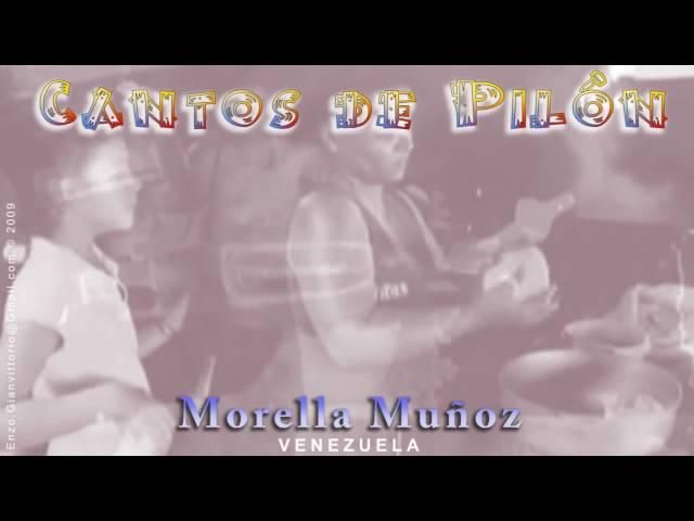 Cantos de Pilon (1) - Morella Muñoz