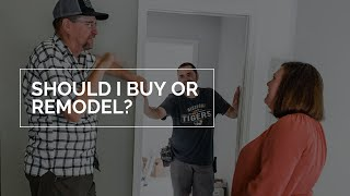 Should I Buy a New Home or Stay and Remodel?