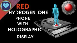 The Holographic Display Phone | RED Hydrogen One