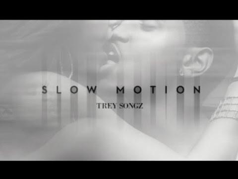 Trey Songz - Slow Motion