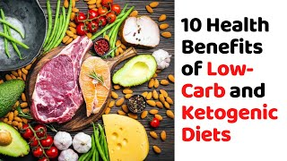 10 Health Benefits of Low-Carb and Ketogenic Diets | Keto diet