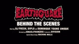 DJ Fresh VS Diplo ft. Dominique Young Unique - Earthquake [Official Behind The Scenes]