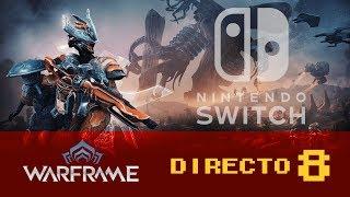Warframe para Nintendo Switch | Directo 8 en español
