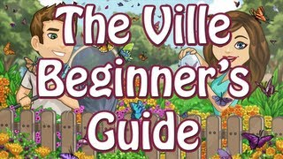 The Ville Beginner's Guide