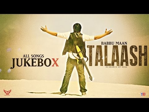 Babbu Maan - Talaash | In Search of Soul | JukeBox